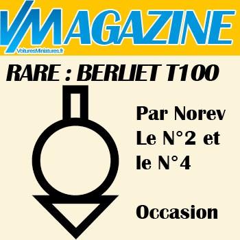 Berliet T100 N°2 et N°4 au 1/43ème, une occasion à ne pas manquer