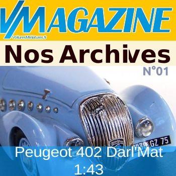 Nos archives N°01 - La Peugeot 402 Darl'Mat 1:43